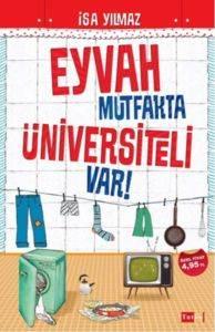 Eyvah Mutfakta <br/>Üniversiteli Var!