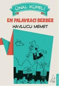 En Palavracı <br/>Berber: Havlu ...