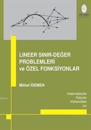 Lineer Sınır-Değer Problemleri Ve Özel Fonksiyonlar; Matematikçiler, Fizikçiler, Mühendisler İçin...