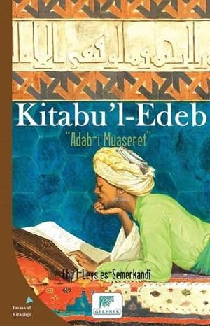 Kitabu'l Edeb; Adab-I Muaseret