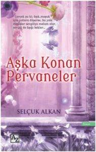 Aşka Konan Pervane ...