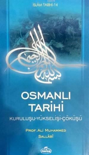 Osmanlı Tarihi (Ciltsiz); Kuruluşu Yükselişi Çöküşü