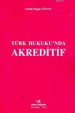 Türk Hukuku'nda Akreditif