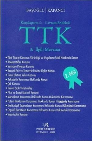 Karşılaştırmalı - Kavram Endeksli Türk Ticaret Kanunu Ve İlgili Mevzuat