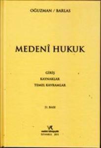 Medeni Hukuk <br/>(Ciltli); Gir ...