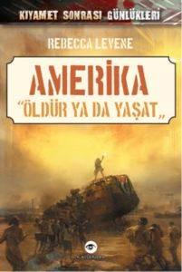 Amerika - Öldür ya da Yaşat
