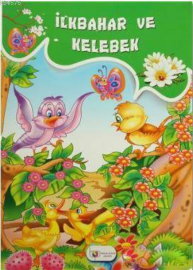 İlkbahar Ve Kelebek; Okul Öncesi Eğitimde