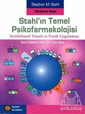 Stahl'ın Temel Psikofarmakolojisi