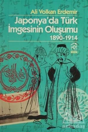 Japonya'da Türk İmgesinin Oluşumu 1890-1914