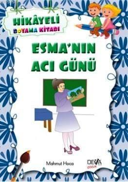 Esma'nın Acı Günü