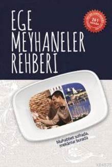 Ege Meyhaneler <br/>Rehberi (Cep Boy)