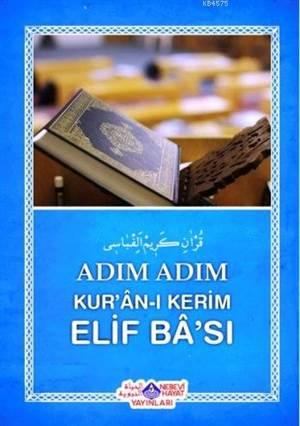 Adım Adım Kur'an-I Kerim Elif Ba'sı
