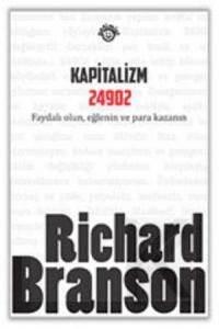 Kapitalizm 24902; Faydalı Olun, Eğlenin ve Para Kazanın