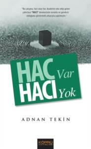 Hac Var Hacı Yok