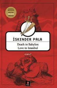 Death in Babylon Love in Istanbul