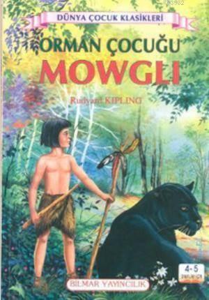 Orman Çocuğu Mowgl ...