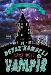Beyaz Kanatlı <br/>Vampir 7 - Ka ...