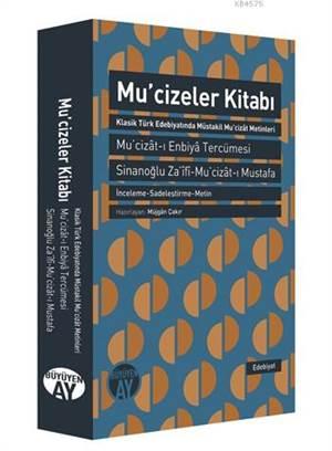 Mucizeler Kitabı; Mu'cizât-I Enbiyâ Tercümesi