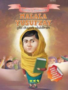 Malala Yusufzay Gibi Duyarlı Olabilirsin; Tarihte İz Bırakanlar