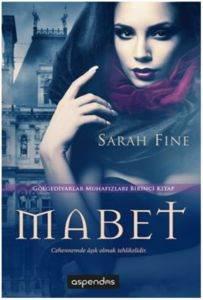 Mabet; Gölgediyarlar Muhafızları Birinci Kitap