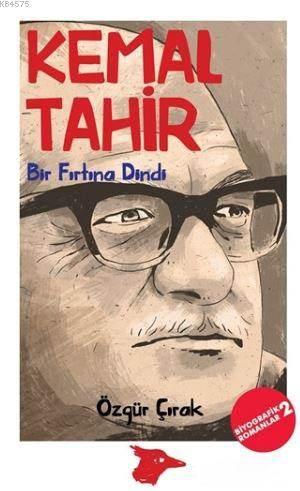Kemal Tahir; Bir F ...