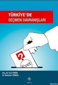 Türkiye'de Seçmen Davranışları