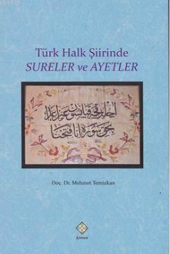 Türk Halk Şiirinde Sureler Ve Ayetler