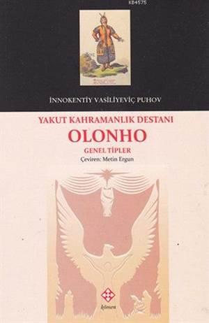 Yakut Kahramanlık Destanı Olonho; Genel Tipler