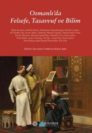 Osmanlı'da Felsefe Tasavvuf Ve Bilim