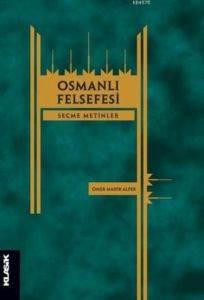 Osmanlı Felsefesi; ...