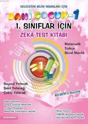 Dahi Çocuk 1. Sınıflar İçin Zeka Ve Test Kitabı Bilsem'e Hazırlık - Tamamı Çözümlü