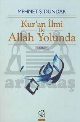 Kur'an İlmi ile Allah Yolunda 1. Kitap