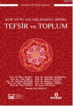 Kur'an'ın Anlaşılmasına Doğru Tefsir Ve Toplum