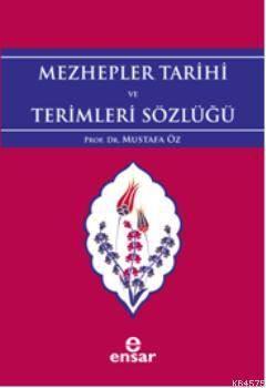 Mezhepler Tarihi Ve Terimleri Sözlüğü