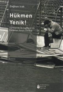 Hükmen Yenik!; <br/>Türkiyede ve  ...