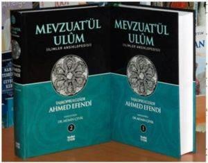 Mevzuatül Ulûm (2 Cilt); İlimler Ansiklopedisi