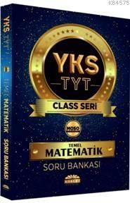 YKS Class Temel Matematik Soru Bankası