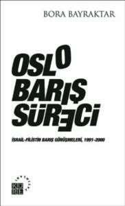 Oslo Barış Süreci; ...
