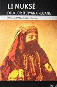 Li Mukse Folklor U Jiyana Rojane