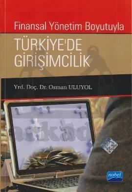 Finansal Yönetim Boyutuyla Türkiye'de Girişimcilik