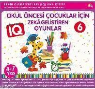 Okul Öncesi Çocuklar İçin IQ Zeka Geliştiren Oyunlar 6; (4-7 Yaş)