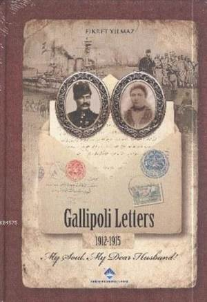 Gallipoli Letters 1912-1915