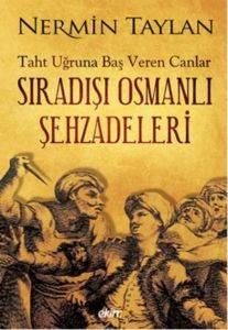 Sıradışı Osmanlı Ş ...