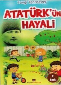 Atatürk'ün Hayali