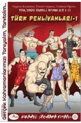 Türk Pehlivanları -1 / Hikayeli Boyama Kitabı -6