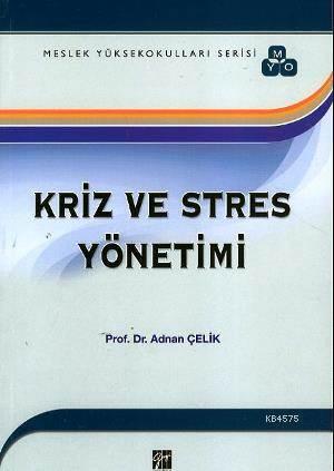 Kriz Ve Stres Yönetimi (MYO Serisi)