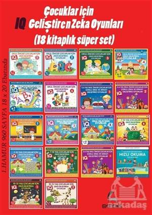 Çocuklar İçin IQ Geliştiren Zeka Oyunları (18 Kitaplık Süper Set)