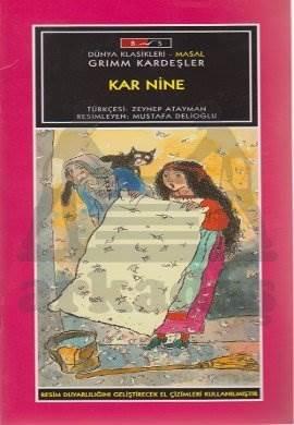Mini Masallar - Kar Nine - Grimm Masalları