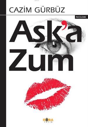 Aşk'a Zum