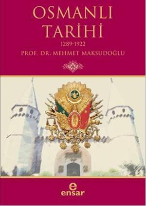 Osmanlı Tarihi; 1289-1922